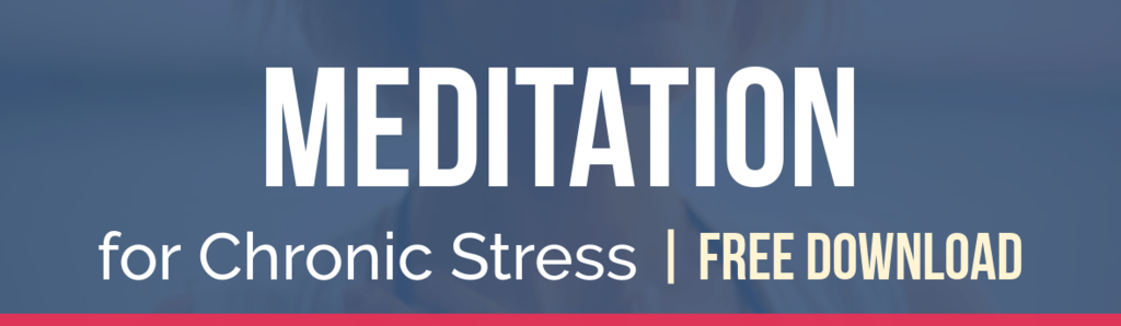 meditation-for-chronic-stress-cta