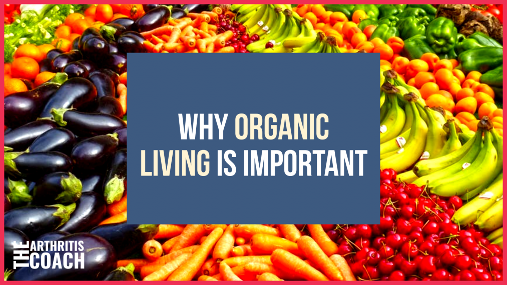 why-organic-living-is-important