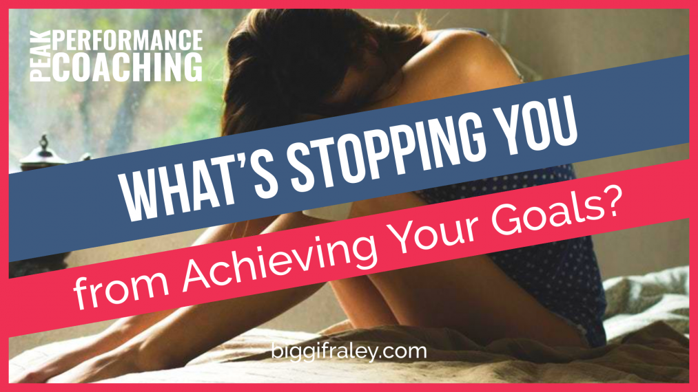 what-is-stopping-you-from-achieving-your-goals